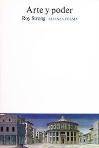 9788420670799: Arte y poder: Fiestas del Renacimiento, 1450-1650 (Alianza Forma (Af))