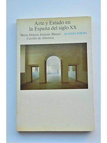 9788420670836: Arte y estado en la España del siglo XX