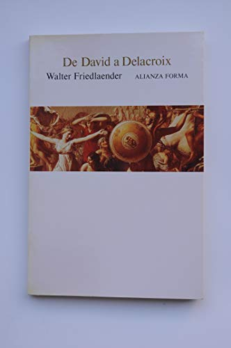 9788420670928: De David a Delacroix/ From David to Delacroix (Spanish Edition)