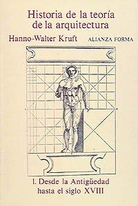 9788420670959: Historia de la teoria de la arquitectura/ History of the Theory of Architecture: Desde La Antiguedad Hasta El Siglo XVIII (Spanish Edition)