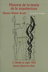 9788420670966: Historia de la teoría de la arquitectura. 2. Desde el siglo XIX hasta nuestros días (Alianza Forma (Af))