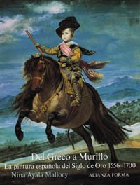 9788420671048: Del Greco a Murillo/ From Greco to Murillo: La pintura espanola del siglo deloOro, 1556-1700/ Spanish Painting of the Golden Century, 1555-1700 (Forma/ Form) (Spanish Edition)