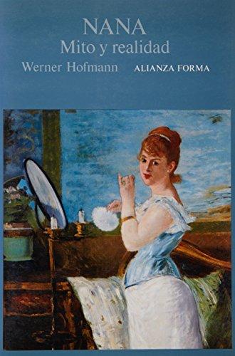 Nana : Mito y Realidad: Hoffmann, Werner