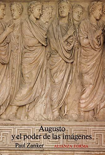 9788420671130: Augusto y el poder de las imágenes (Alianza Forma (Af))
