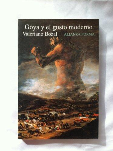 9788420671277: Goya y el gusto moderno
