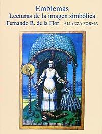 9788420671321: Emblemas: Lecturas de la imagen simbólica (Alianza Forma (Af))