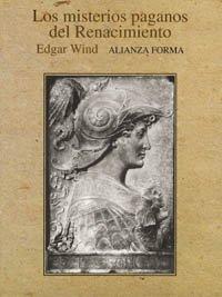 9788420671444: Los misterios paganos del renacimiento / the Pagan Mysteries of the Renaissance (Spanish Edition)