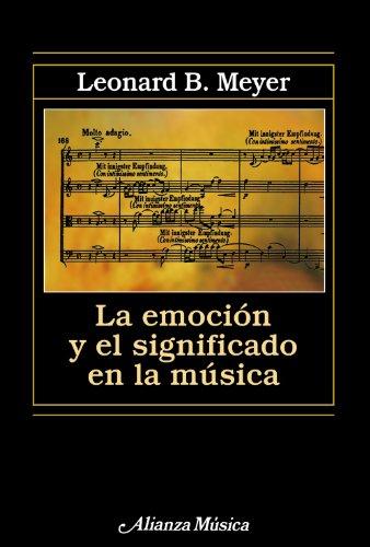 9788420671475: Emoción y significado en la música (Alianza música (AM))