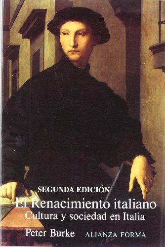9788420671482: El renacimiento italiano: Cultura y sociedad en Italia (Alianza Forma (Af))