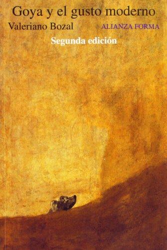 9788420671499: Goya y el gusto moderno / Goya and the Modern Taste