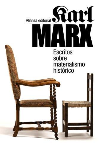 Escritos sobre materialismo historico / Writings on: Marx, Karl/ Rendueles,
