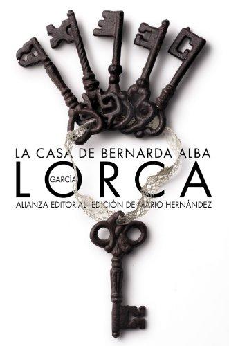 9788420671765: La casa de Bernarda Alba / The House of Bernarda Alba: Drama de mujeres en los pueblos de Espana / Drama of Women in the Villages of Spain (Spanish Edition)