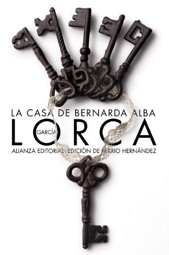 9788420671765: La casa de Bernarda Alba / The House of Bernarda Alba: Drama de mujeres en los pueblos de Espana / Drama of Women in the Villages of Spain (Spanish Edition)