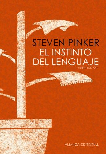 9788420671925: El instinto del lenguaje: Cómo la mente construye el lenguaje (Alianza Ensayo)