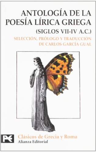 Antolog?a De La Poes?a Lirica Griega (Siglos VII-IV A.C.) (El Libro De Bolsillo) (Spanish Edition):...