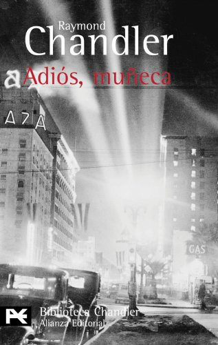 9788420672335: Adios, muneca (BIBLIOTECA CHANDLER) (Biblioteca de autor/ Author Library) (Spanish Edition)