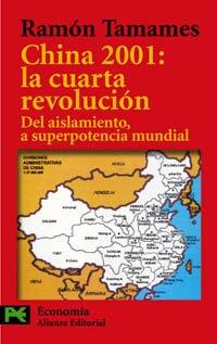 China 2001: La cuarta revolucion/ The fourth: Tamames, Ramon