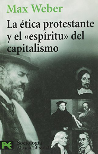9788420672373: La Etica Protestante Y El Espiritu Del Capitalismo / the Protestant Ethic and the Spirit of Capitalism (Ciencias Sociales) (Spanish Edition)