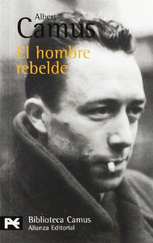 9788420672380: El hombre rebelde (El Libro De Bolsillo - Bibliotecas De Autor - Biblioteca Camus)