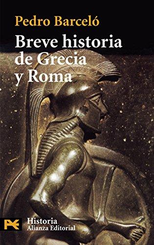 9788420672496: Breve Historia De Grecia Y Roma / Brief History of Greece and Rome (El Libro De Bolsillo-Humanities) (Spanish Edition)