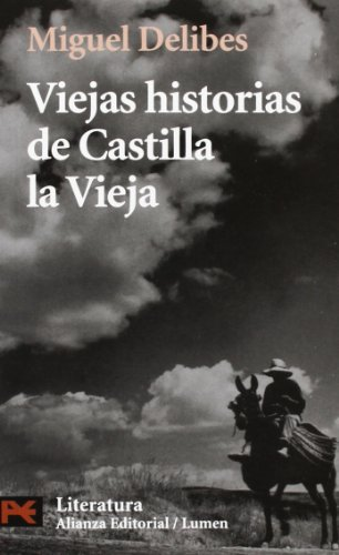 9788420672519: Viejas historias de Castilla la vieja / Old Stories of Old Castilla (Literatura Espanola) (Spanish Edition)