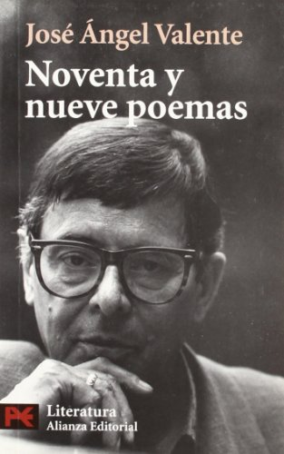 9788420672526: Noventa y nueve poemas / Ninety-Nine Poems (Spanish Edition)