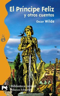 El Principe Feliz Y Otros Cuentos /: Wilde, Oscar; Casas,