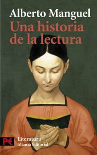 9788420672618: Una historia de la lectura / A History of Reading (El Libro De Bolsillo) (Spanish Edition)