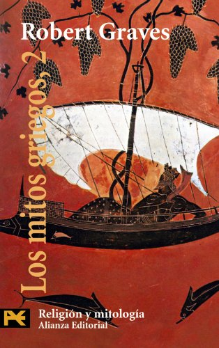 9788420672632: Los Mitos Griegos / The Greek Myths (Humanidades / Humanities) (Spanish Edition)