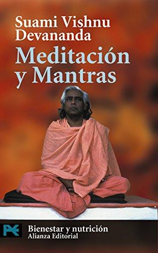 MEDITACIÓN Y MANTRAS: Suami Vishnu Devananda