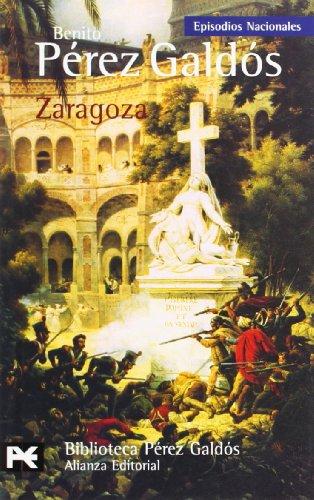 Zaragoza (Episodios Nacionales) (Spanish Edition): Perez Galdos, Benito