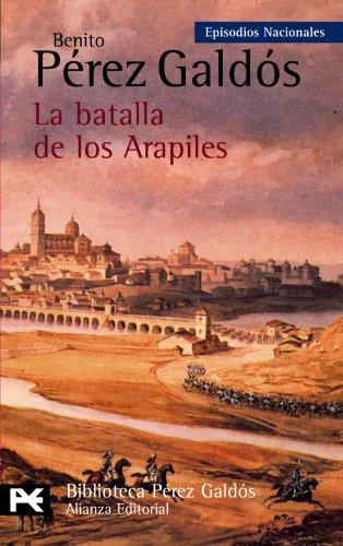 9788420672687: La Batalla De Los Arapiles / The Battle of the Arapiles: Episodios Nacionales/ National Episodes (Biblioteca Perez Galdos) (Spanish Edition)