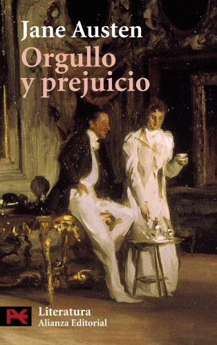 Orgullo y prejuicio (Literatura / Literature) (Spanish: Jane Austen