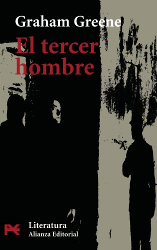 9788420672809: El Tercer Hombre / The Third Man (Literatura / Literature) (Spanish Edition)