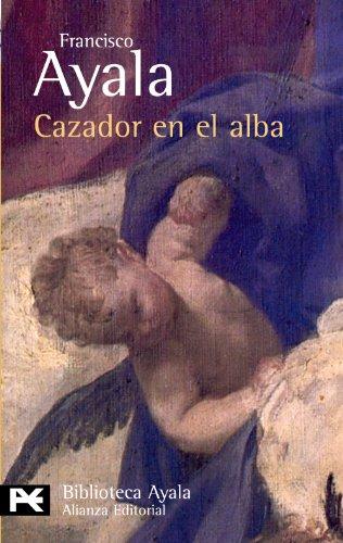 9788420673004: Cazador en el alba (El Libro De Bolsillo - Bibliotecas De Autor - Biblioteca Ayala)