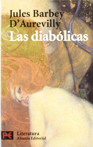 9788420673028: Las diabólicas (El Libro De Bolsillo - Literatura)
