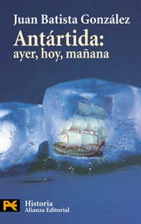 9788420673295: Antartida / Antarctica: Ayer, Hoy, Manana (El Libro De Bolsillo) (Spanish Edition)