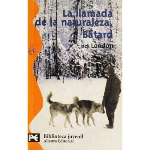 9788420673332: La llamada de la naturaleza / the Call of Nature (El Libro De Bolsillo) (Spanish Edition)