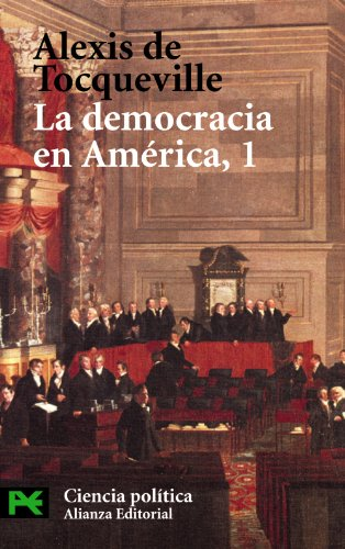 9788420673455: 1: La Democracia En America/ Democracy in America (Ciencia Politica / Political Science) (Spanish Edition)