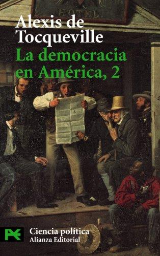 9788420673462: La Democracia En America, 2 / Democracy in America, 2 (Ciencia Politica / Political Science) (Spanish Edition)