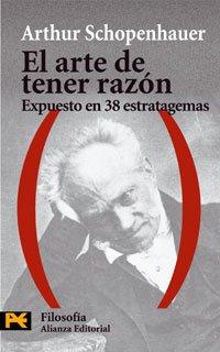 9788420673486: El Arte De Tener Razon (El Libro De Bolsillo - Filosofía) (Spanish Edition)