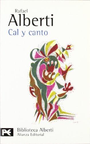 9788420673530: Cal y canto: (1926-1927) (El Libro De Bolsillo - Bibliotecas De Autor - Biblioteca Alberti)