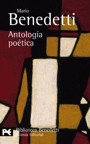 9788420673547: Antología poética (El Libro De Bolsillo - Bibliotecas De Autor - Biblioteca Benedetti) (Spanish Edition)