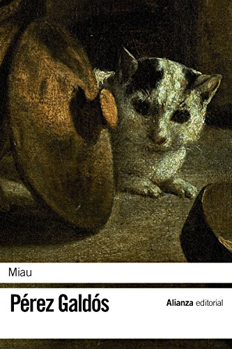 9788420673639: Miau (Spanish Edition)