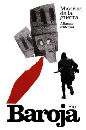 9788420673981: Miserias de la guerra (El Libro De Bolsillo - Bibliotecas De Autor - Biblioteca Baroja)