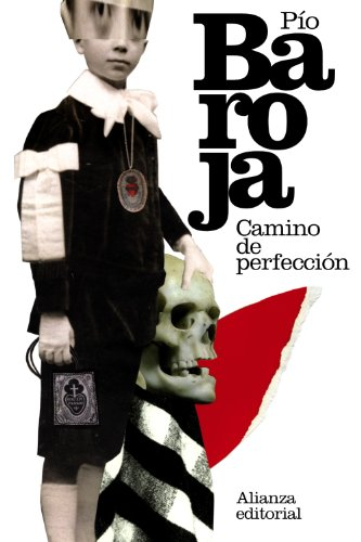 Camino de perfeccion (Spanish Edition): Pio Baroja