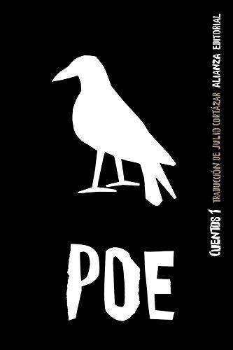 CUENTOS, 1: Edgar Allan Poe (Autor), Julio Cortázar (Traductor)