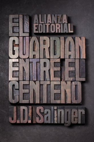 9788420674209: El guardian entre el centeno / The Catcher in the Rye (Spanish Edition)