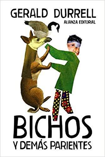 9788420674216: Bichos y demas parientes / Birds, Beasts and Relatives (Spanish Edition)