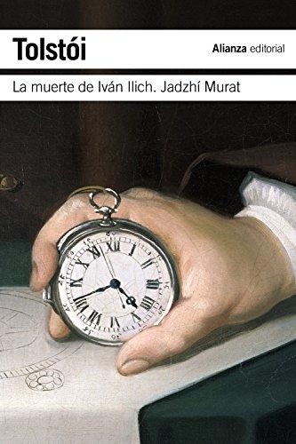 9788420674339: La muerte de Iván Ilich. Jadzhí Murat (El Libro De Bolsillo - Bibliotecas De Autor - Biblioteca Tolstoi)
